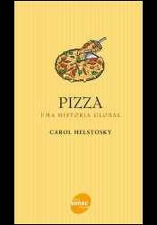 Pizza - Uma história global
